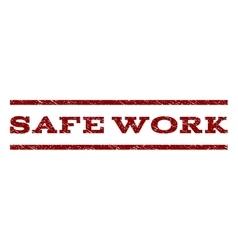 Safe work watermark stamp vector