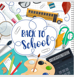 Back to school lettering and stationery poster vector