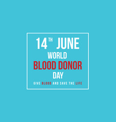 Collection blood donor day background style vector