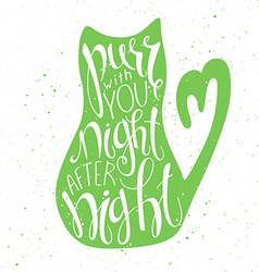 Hand lettering inspiring quote - purr with you vector