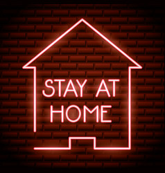 Stay at home campaign neon light vector