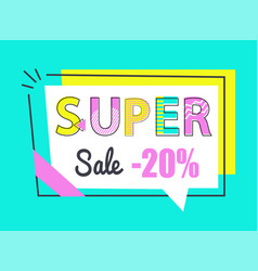super sale 20 off sticker in rectangular frame vector image