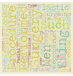 Plastic Surgery text background wordcloud concept vector image