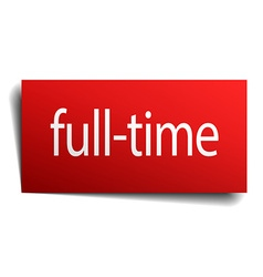 full-time red paper sign on white background vector image
