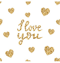i love you-hand drawn glitter quote gold vector image