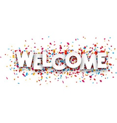 Paper welcome confetti sign vector