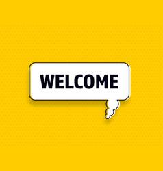 Welcome speech bubble banner pop art memphis style vector