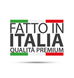 made in italy premium quality simple symbol vector image vector image