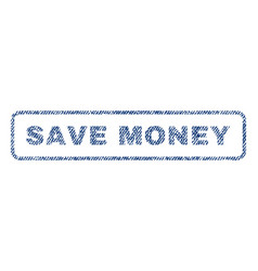 Save money textile stamp vector