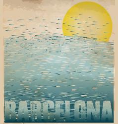barcelona spain greeting card poster postcard vector image