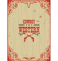 Cowboy western poster background with guns vector image