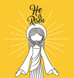He is risen jesus christ religious poster vector