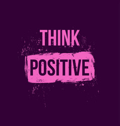 think positive positive quotes vector image