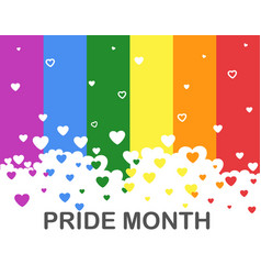 colorful lgbt pride month with hearts on rainbow vector image