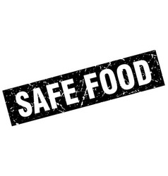 square grunge black safe food stamp vector image