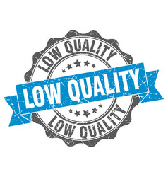 Low quality stamp sign seal vector