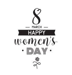Eight march typographic design Happy womens day vector image