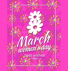 greeting card design 8 march womens day postcards vector image