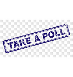 scratched take a poll rectangle stamp vector image