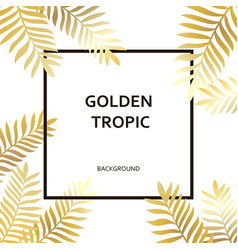 Tropic golden palm trees leaves and black text vector