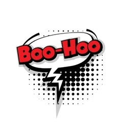 Comic text boo hoo sound effects pop art vector