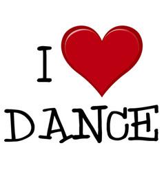 I love dance font vector
