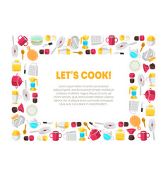 lets cook frame square shape with kitchen tools vector image