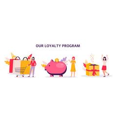 loyalty savings program with women cartoon flat vector image