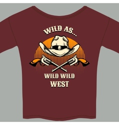 Wild West Theme Tee Shirt with Hat and Gun Graphic vector image