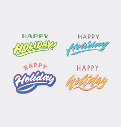 happy holiday hand lettering typography card vector image