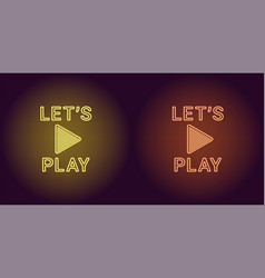 Neon icon of yellow and orange lets play vector