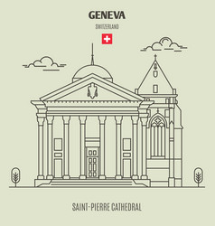 saint-pierre cathedral in geneva vector image