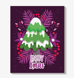 tree with snow leaves foliage enjoy merry vector image