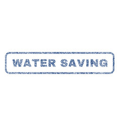 water saving textile stamp vector image