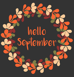 hello september wreath orange card vector image