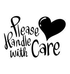 Word expression for please handle with care vector