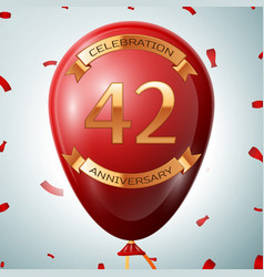 red balloon with golden inscription 42 years vector image