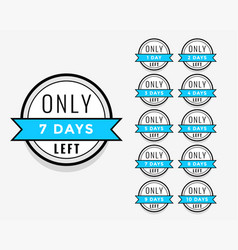 number days left sticker or label badge design vector image
