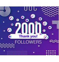 Thank you 2000 followers numbers glitch style vector