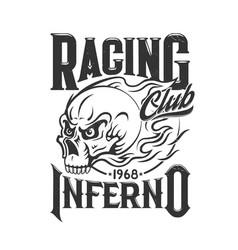 tshirt print with blazing skull racer club vector image