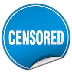 Censored round blue sticker isolated on white vector