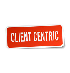 Client centric square sticker on white vector