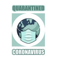 Quarantined coronavirus covid-19 mask planet icon vector