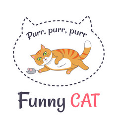 funny cat makes sound purr playing with grey mouse vector image