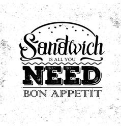 Grunge typography sandwich menu design lettering vector