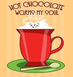 Hot Chocolate Warms vector