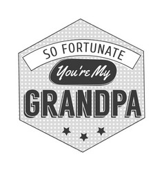 isolated grandparents day quotes on white vector image