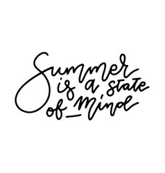 summer is a state mind travel life style vector image