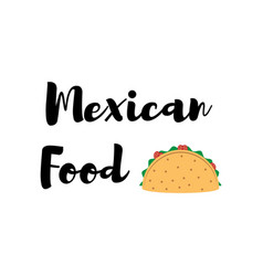 taco traditional mexican food label vector image vector image