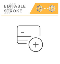 credit card add editable stroke line icon vector image
